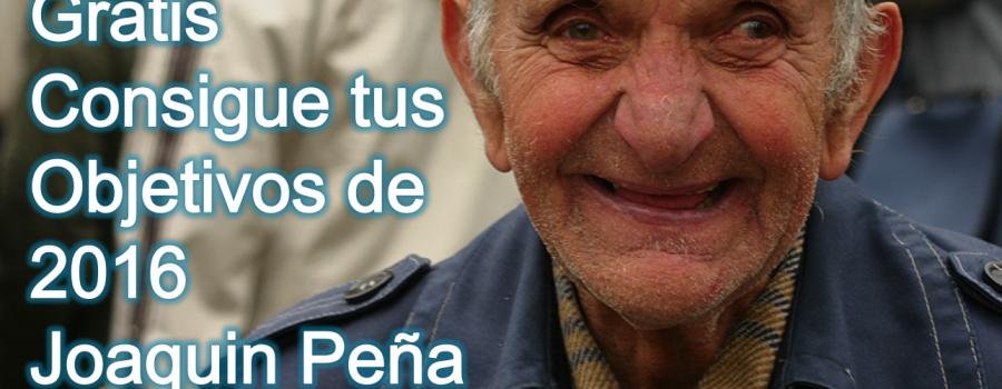 Curso Online Gratis para Fijar los Objetivos de 2016 y Cumplirlos – Joaquin Peña – Colabora lifeder.com