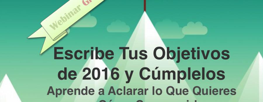 Webinar Gratuito: Los 10 Principales Errores Al Fijar Los Objetivos Del Año o Propósitos de Año Nuevo y Cómo Solucionarlos