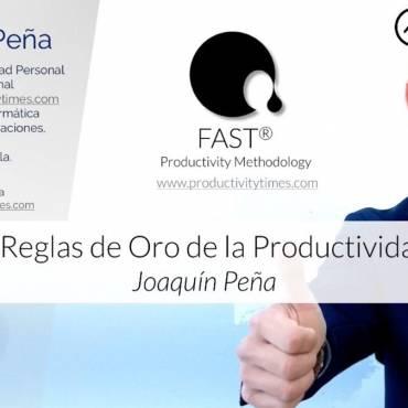 Las 5+1 Reglas de la Productividad con FAST